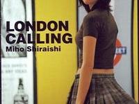 『白石美帆 LONDON CALLING 』(集英社)