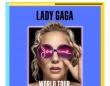 レディー・ガガ、 ワールドツアーの日程を発表