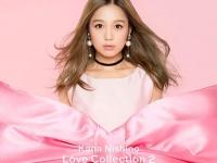 西野カナ『Love Collection 2 〜pink〜』