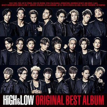 「HiGH & LOW ORIGINAL BEST ALBUM」より