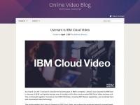Ustreamが「IBM Cloud Video」へ統合されることをアナウンスするリリースページ。すでにこのページのデザインも変更されている。