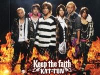 KAT-TUN2007年リリースのシングル「Keep the faith」