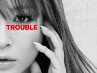 『TROUBLE』/avex trax